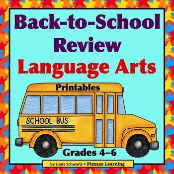 BACK-TO-SCHOOL REVIEW: LANGUAGE ARTS • GRADES 4-6
