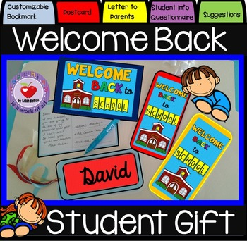 BACK-TO-SCHOOL STUDENT GIFT, POSTCARD, PARENT LETTER AND I