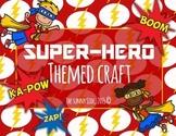 BAM! A Super-Hero Craft!