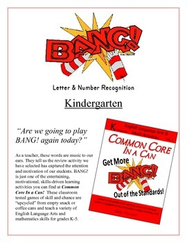 """BANG!"" Kindergarten Letter & Number Recognition Game Common Core"