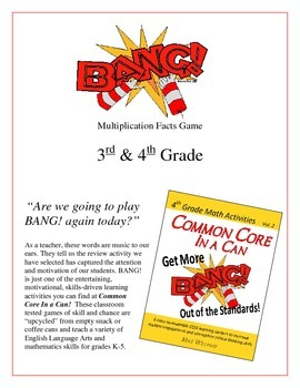 """BANG!"" Multiplication 3rd & 4th Grade Common Core Game Packet"