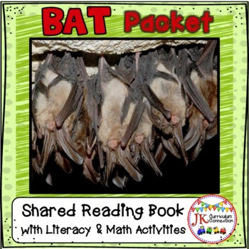 BATS - Bat Packet of Literacy and Math Activities
