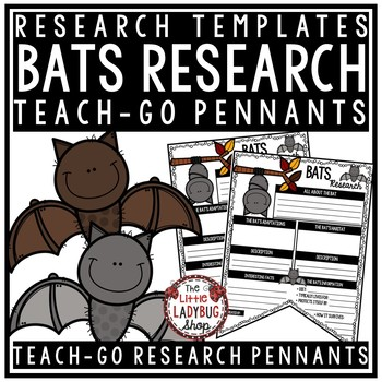 BATS Activities • BATS Research Activity • Teach-GO Pennants