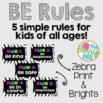 BE RULES - Basic Classroom Rules (Zebra Print and Solid Black)