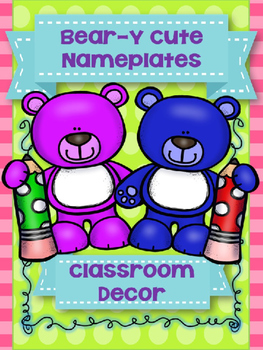 BEAR - Y CUTE {editable} DESKPLATES, CLASSROOM LABELS AND