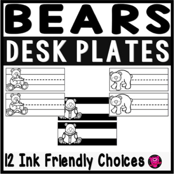 BEARS BLACK and WHITE NAME PLATES INK FRIENDLY