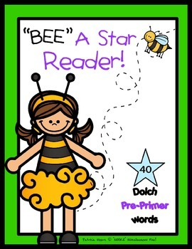 """""""BEE"""" A Star Reader!  Dolch Pre-Primer booklet and activit"""