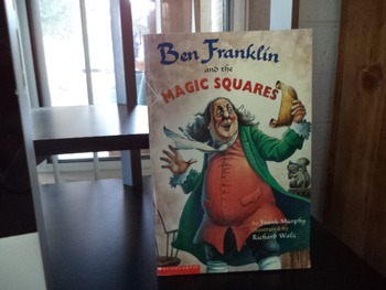 BEN FRANKLIN AND THE MAGIC SQUARES  0-439-30920-4