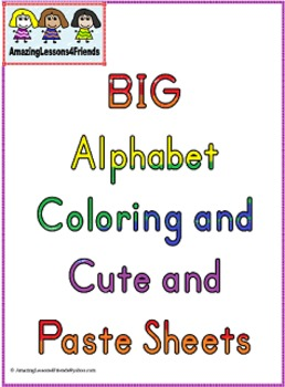 BIG Alphabet Coloring and Cut and Paste Sheets