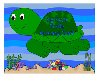 BIG Eyes Turtle Arts and Craft