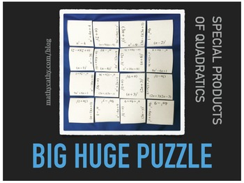 BIG HUGE ALGEBRA PUZZLE Practice Special Products of Quadr