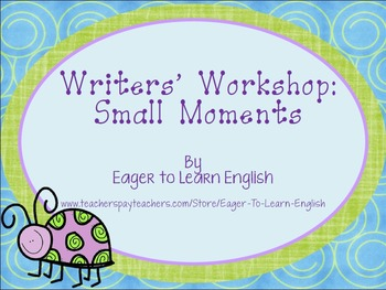 BILINGUAL SET: Writers' Workshop Small Moments/Momentos Pequeños