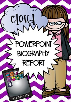BIOGRAPHY REPORT - POWERPOINT LESSON