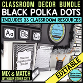 BLACK POLKA DOTS Classroom Decor - EDITABLE Clutter-Free C