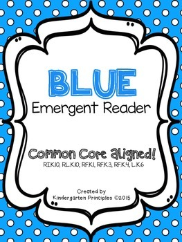 BLUE: Emergent Reader (Common Core Aligned)