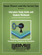Snow Flower and the Secret Fan: Study Guide and Student Workbook