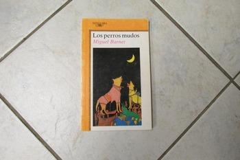 BOOK - Los perros mudos by Miguel Barnet