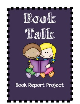 Book Report Packet (book talk for grades 3-6)