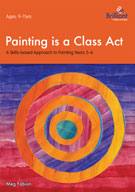 Painting is a Class Act: A Skills-based Approach for 9-11