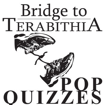 THE BRIDGE TO TERABITHIA 12 Pop Quizzes Bundle