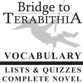THE BRIDGE TO TERABITHIA Vocabulary Complete Novel (60 words)