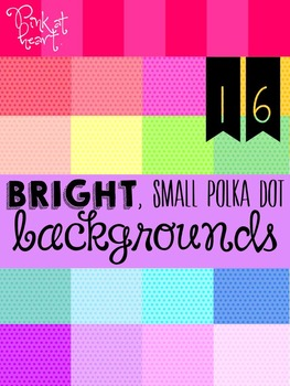 BRIGHT, Small Polka Dot Backgrounds