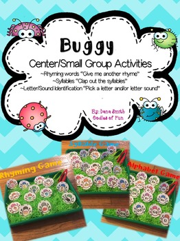 BUGGY center/small group activities (rhyming, syllables, &