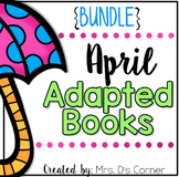 BUNDLE 18 Adapted Books for April ( Level 1 and Level 2 )