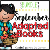 BUNDLE 18 Adapted Books for September ( Level 1 and Level 2 )