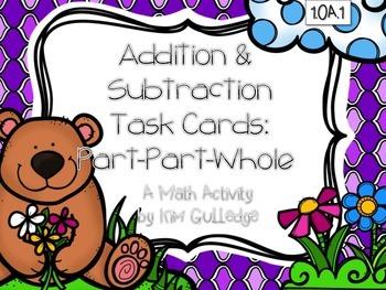 BUNDLE Addition & Subtraction Part-Part-Whole Task Cards - 1.OA.1