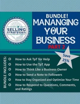 BUNDLE!  Managing Your Business:  Part 2