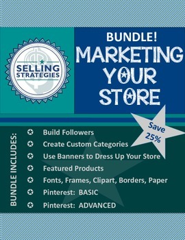 BUNDLE! - Marketing Your Store and Products