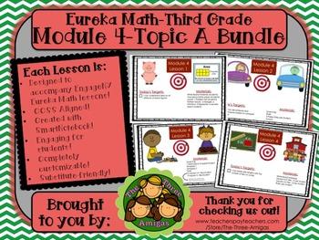 BUNDLE Module 4 Topic A Eureka Math 3rd Grade SmartBoard L