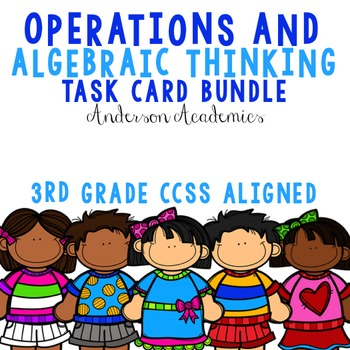 Operations & Algebraic Thinking {3.OA} Task Cards Bundle