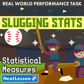 BUNDLE- Performance Task – Statistical Measures – Slugging Stats