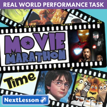 BUNDLE – Performance Tasks – Time – Movie Marathon