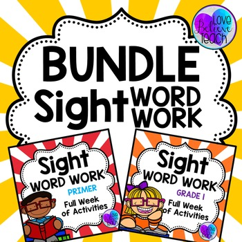 Primer and Grade 1 Sight Word Work BUNDLE