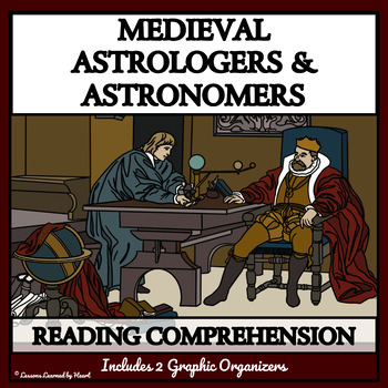 BUNDLE READING COMPREHENSION: Medieval Astrologers and Ast