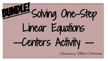 BUNDLE! Solving One-Step Linear Equations Differentiated M