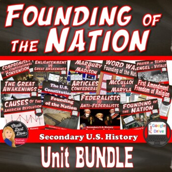 BUNDLE Founding of the Nation   (U.S. History) Common-Core