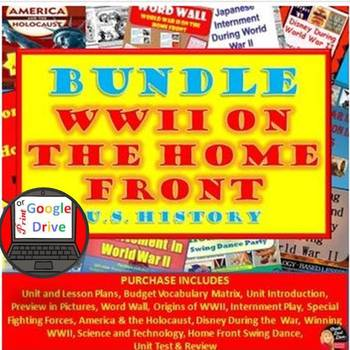 World War II on the Home Front BUNDLE– 16 Day Unit Plan (