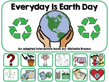 BUNDLED Earth Day & Recycling Adapted Interactive Books an