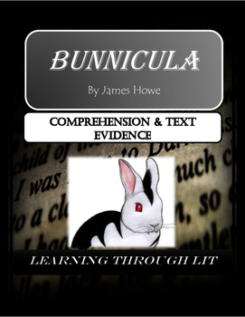 BUNNICULA - A RABBIT-TALE OF MYSTERY - Comprehension & Tex
