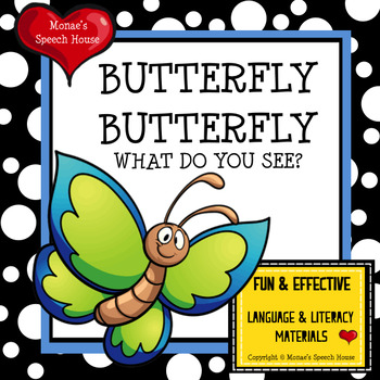 BUTTERFLY WHAT DO YOU SEE  SPRING AAC/PECS Early Reader Pr