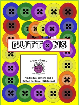 BUTTONS~~~~{7} COLORED BUTTONS and BUTTON BORDER