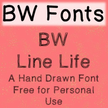 BW Line Life Font - Free for Personal Use