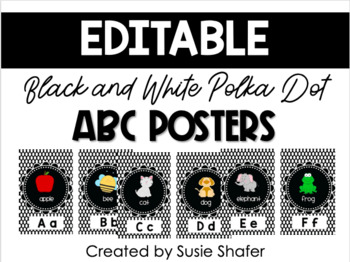 B/W Polka Dot ABC Posters (UPDATED and EDITABLE!)