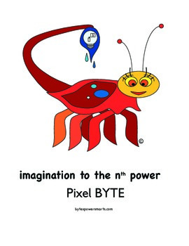 BYTES Power Smarts®:  Character Poster #5 - Pixel BYTE