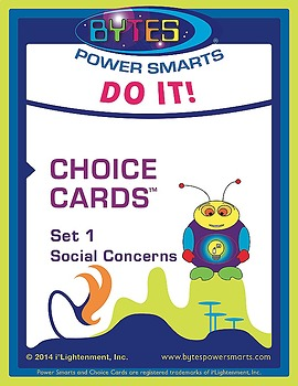 BYTES Power Smarts®:  DO IT! CHOICE CARDS® - SET 1, SOCIAL