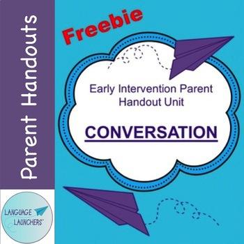 Early Intervention Parent Handout Unit: Conversation
